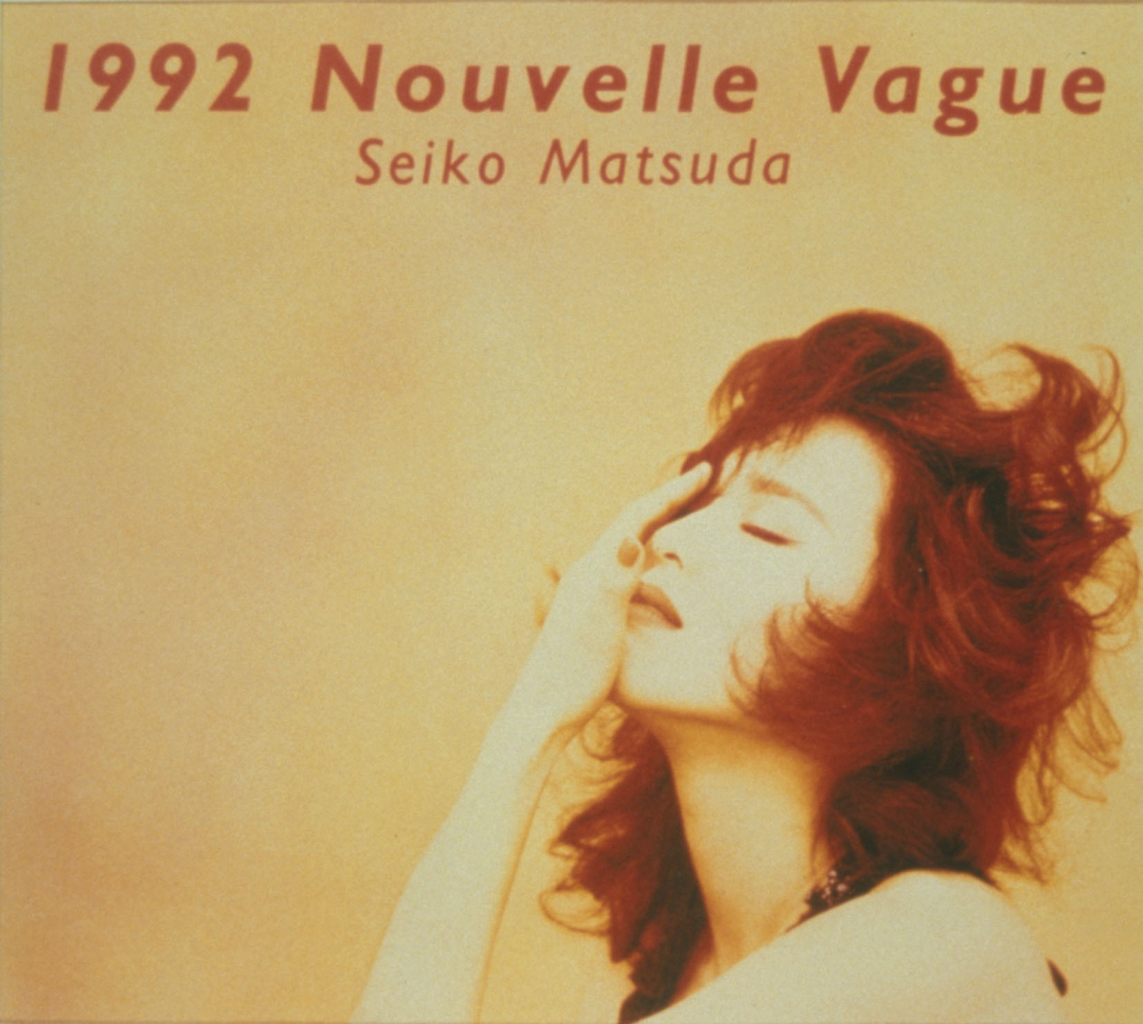 1992 Nouvelle Vague・松田 聖子...